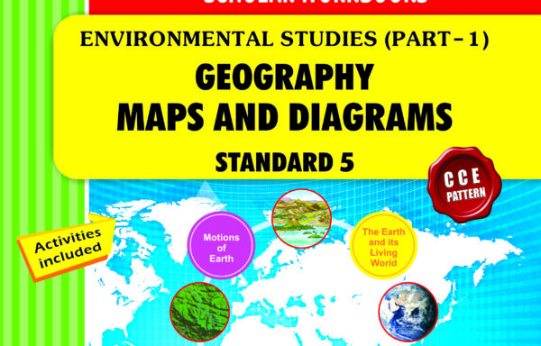 CCE Pattern Nigam Scholar Workbooks Environmental Studies (Part-1) Geography Map And Diagrams Standard – 5