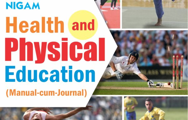 Nigam Health and Physical Education Standard – 10